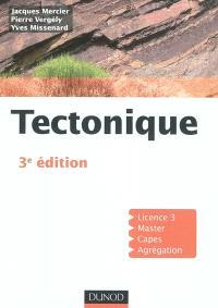Tectonique : licence 3, master, Capes, agrégation