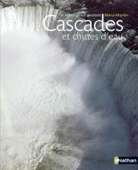Cascades et chutes d'eau : la nature grand spectacle