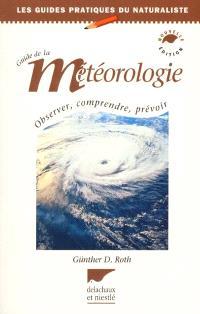 Guide de la météorologie : observer, comprendre, prévoir
