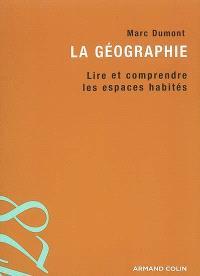 La géographie : lire et comprendre les espaces habités