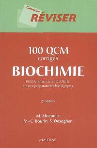 100 QCM corrigés biochimie : PCEM, pharmacie, DEUG B, classes préparatoires biologiques