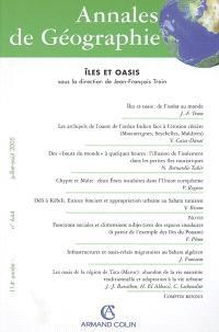Annales de géographie. n° 644, Iles et oasis