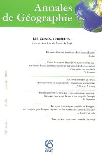 Annales de géographie. n° 658, Les zones franches