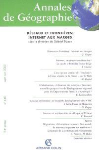 Annales de géographie. n° 645, Réseaux et frontières : Internet aux marges