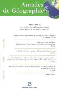 Annales de géographie. n° 649, Wilderness, la nature en Amérique du Nord