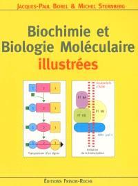 Biochimie et biologie moléculaire illustrées : ouvrage d'initiation pour l'étudiant