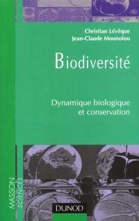 Biodiversité : dynamique biologique et conservation