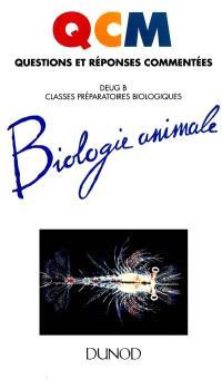 Biologie animale : DEUG B, classes préparatoires biologiques