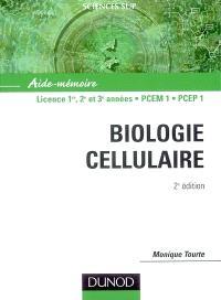 Biologie cellulaire : aide-mémoire : licence 1re, 2e et 3e années, PCEM 1, PCEP 1