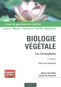 Biologie végétale : les cormophytes : cours et questions de révision, licence, master, pharmacie, Capes, agrégation