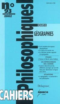 Cahiers philosophiques. n° 93, Géographies