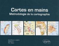 Cartes en mains : méthodologie de la cartographie