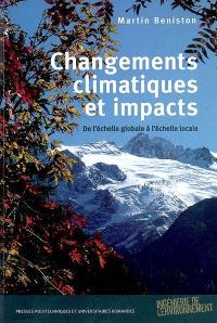 Changements climatiques et impacts : de l'échelle globale à l'échelle locale