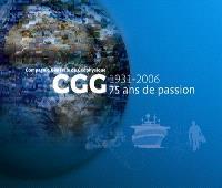 Compagnie générale de géophysique : 75 ans de passion