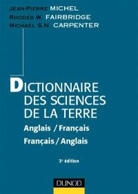 Dictionnaire des sciences de la Terre, anglais-français, français-anglais = Dictionary of earth science : english-french, french-english