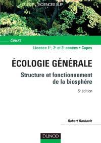 Ecologie générale : structure et fonctionnement de la biosphère