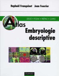 Embryologie descriptive : DEUG, PCEM, Prépas, CAPES