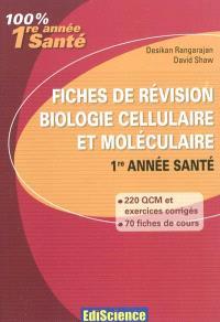 Fiches de révision en biologie cellulaire et moléculaire : rappel de cours, QCM et QROC : 1re année santé