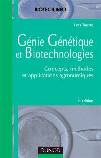 Génie génétique et biotechnologies : concepts, méthodes et applications agronomiques