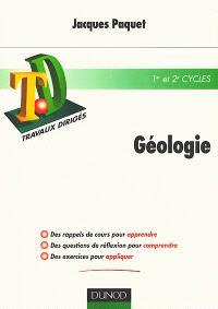 Géologie : rappels de cours, questions de réflexion, exercices d'entraînement, problèmes