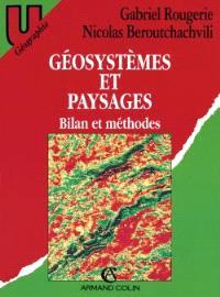Géosystèmes et paysages : bilan et méthodes