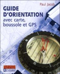 Guide d'orientation avec carte, boussole et GPS