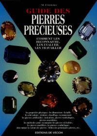 Guide des pierres précieuses : comment les reconnaître, les évaluer, les travailler