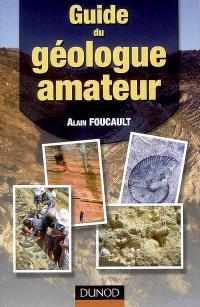 Guide du géologue amateur