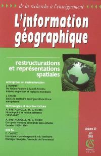 Information géographique (L'). n° 69-2, Restructurations et représentations spatiales