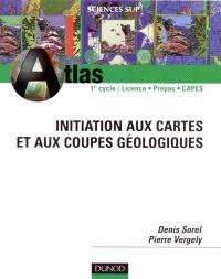 Initiation aux cartes et aux coupes géologiques : DEUG SV et ST, Prépas, CAPES