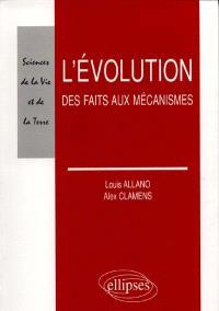 L'évolution : des faits aux mécanismes