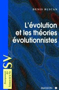 L'évolution et les théories évolutionnistes