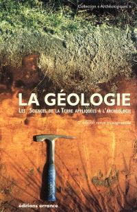 La géologie : les sciences de la Terre appliquées à l'archéologie