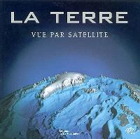La Terre vue par satellite