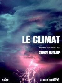 Le climat : raisons d'une inquétude