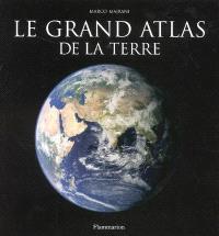 Le grand atlas de la Terre