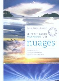 Le petit guide Marabout des nuages : les observer, les reconnaître, les collectionner