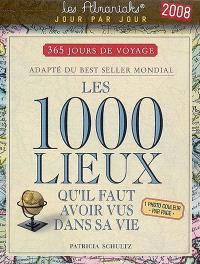 Les 1.000 lieux qu'il faut avoir vus dans sa vie, 2008 : 365 jours de voyage