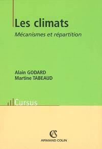 Les climats : mécanismes et répartition