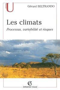 Les climats : processus, variabilité et risques