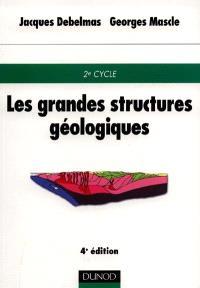 Les grandes structures géologiques