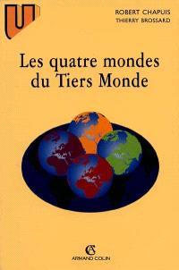 Les quatre mondes du tiers-monde