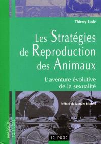 Les stratégies de reproduction des animaux : l'aventure évolutive de la sexualité