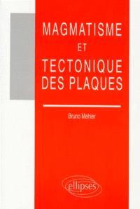 Magmatisme et tectonique des plaques