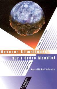 Menaces climatiques sur l'ordre mondial