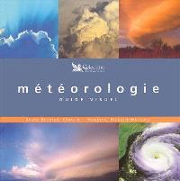Météorologie : guide visuel