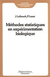 Méthodes statistiques en expérimentation biologique