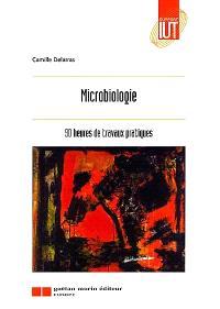 Microbiologie, 90 heures de travaux pratiques : enseignement commun et préparatoire à Génie de l'environnement