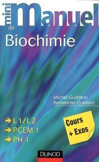 Mini-manuel de biochimie : cours + exercices corrigés : L1-L2, PCEM 1, PH 1