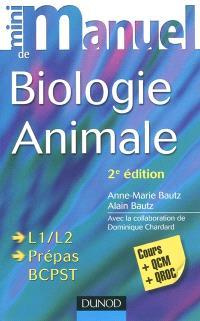 Mini-manuel de biologie animale : cours + QCM + QROC : L1-L2, prépas BCPST